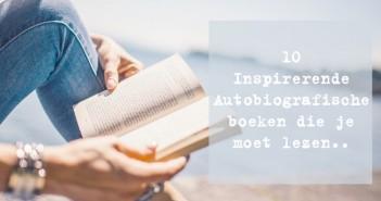 10 Inspirerende Autobiografische boeken die je moet lezen..