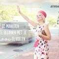 22 manieren om te beginnen met je mooi te voelen