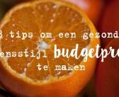 8 tips om een gezonde levensstijl budgetproof te maken