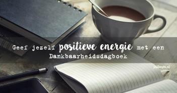 Geef jezelf positieve energie met een Dankbaarheidsdagboek