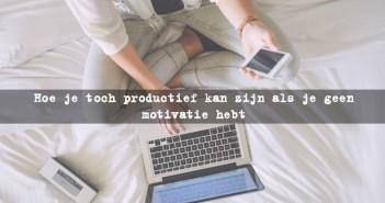 Hoe je toch productief kan zijn als je geen motivatie hebt