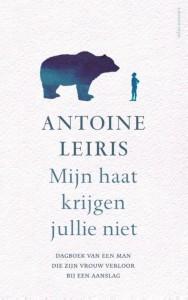 Mijn haat krijgen jullie niet - Antoine Leiris