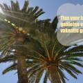 Tips voor langer genieten van het vakantie gevoel.